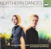 Northern dances : Folk music from Scandinavia and Estonia