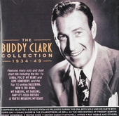 The Buddy Clark collection 1934-49