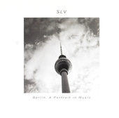 Berlin : A portrait in music