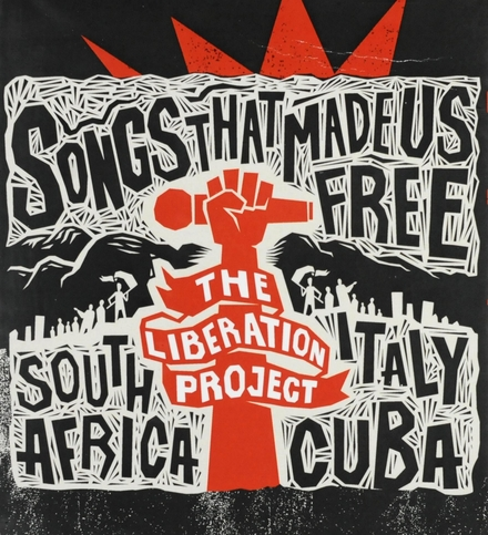 Songs that made us free : South Africa, Italy, Cuba