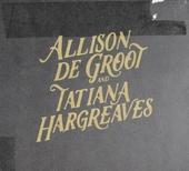 Allison de Groot and Tatiana Hargreaves