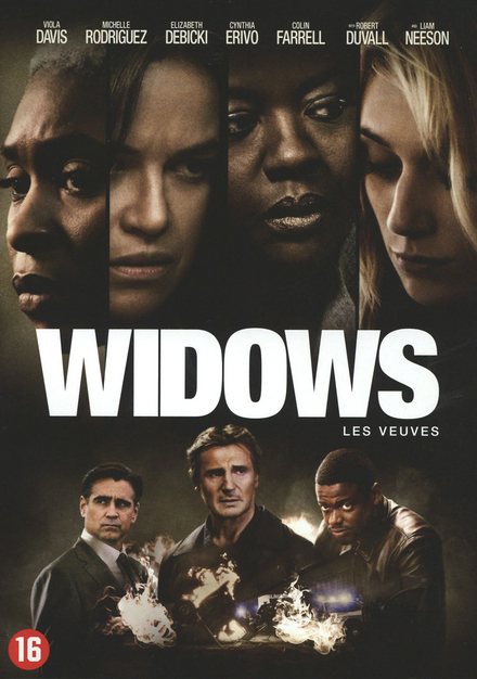 Widows / directed by Steve McQueen ; written by Steve McQueen [e.a.]