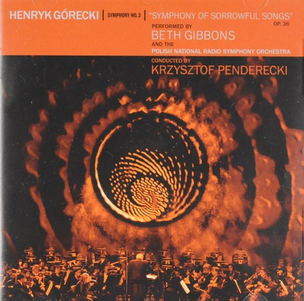 "Symphony no. 3 ""Symphony of sorrowful songs"""