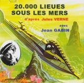 20.000 lieues sous les mers : Roman d'après Jules Verne