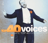 Top 40 voices : the ultimate top 40 collection