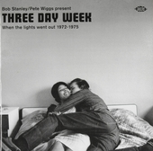 Three day week : when the lights went out 1972-1975