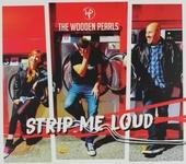 Strip me loud