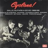 Cyclone! : Gallic guitars a-go-go 1962-66