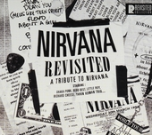 Nirvana revisited : A tribute to Nirvana