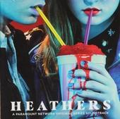 Heathers : a Paramount Network original series soundtrack