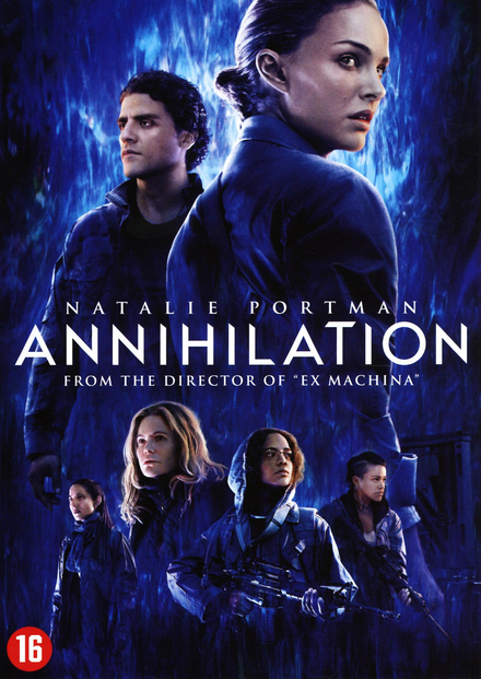 Annihilation / written and directed by Alex Garland