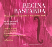 Regina bastarda : the virtuoso viola da gamba in Italy around 1600