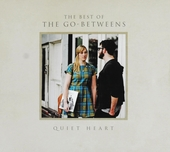 Quiet heart : The best of The Go-betweens - Vienna burns live 1987