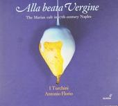 Alla beata vergine : the Marian cult in 17th-century Naples