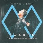 Awaken : The surrounded experience