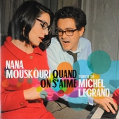 Quand on s'aime : Tribute to Michel Legrand