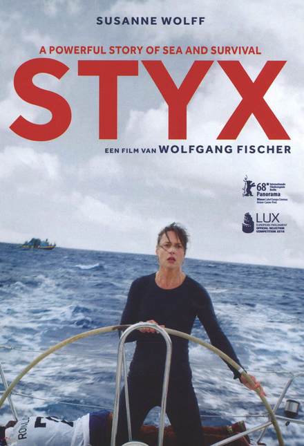 Styx / regie Wolfgang Fischer ; scenario Wolfgang Fischer [e.a.]