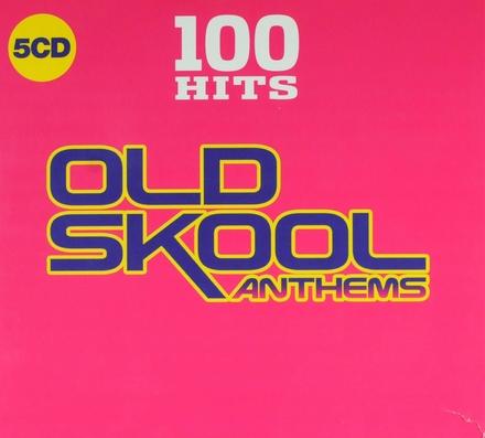 Old skool anthems