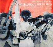 Nostalgique Porto Rico : plenas, guarachas, boléros et chansons jibares 1940-1960