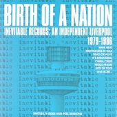 Brith of a nation : Inevitable recordfs - An independent Liverpool 1979-1986