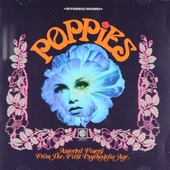 Poppies : assorted finery from the first psychedelic age
