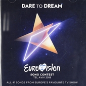 Dare to dream : Eurovision Song Contest Tel Aviv 2019 : all 41 songs fro Europe's favourite TV show