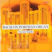 Bach on Porthan-organ