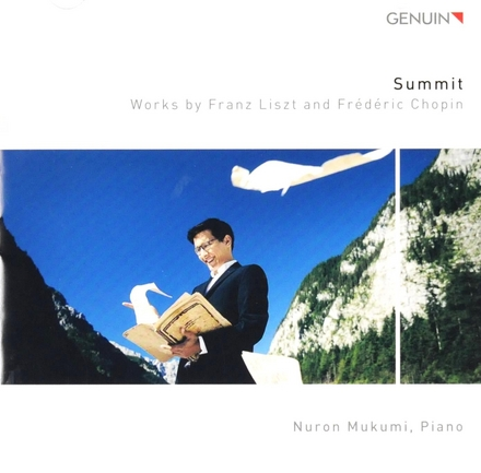 Summit : Works by Franz Liszt and Frédéric Chopin