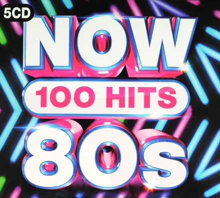 Now 80s : 100 hits