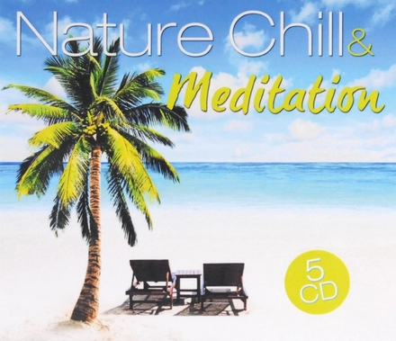 Nature chill & meditation