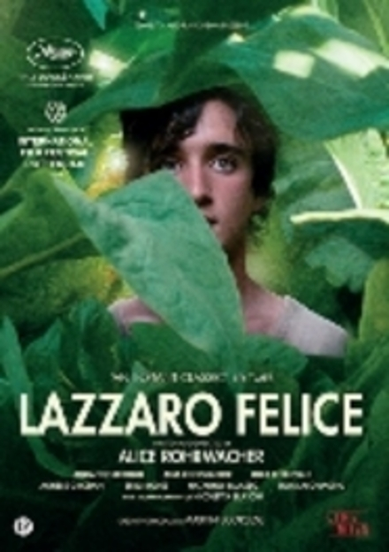 Lazzaro Felice / written and directed by Alice Rohrwacher