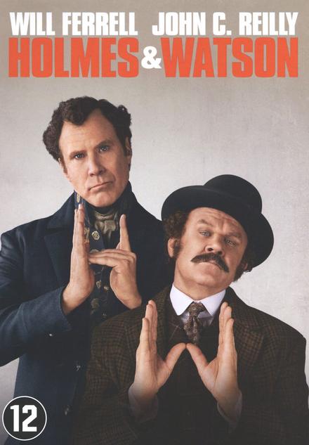 Holmes & Watson / written and directed by Etan Cohen