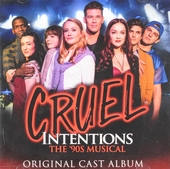 Cruel intentions : The 90s musical