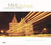 Changing times : LübeckSounds vol. II