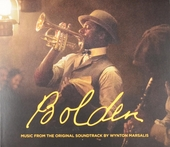 Bolden : music from the original soundtrack by Wynton Marsalis