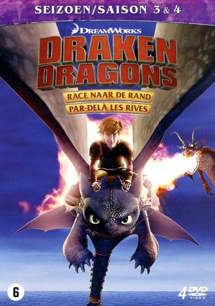 Draken : race naar de rand. Seizoen 3 & 4