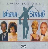 Ewig junger Johann Strauß : seine schönsten Melodien