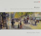 Miroirs : Works by Karol Szymanowski and Maurice Ravel