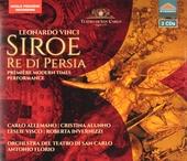Siroe re di Persia : première modern times performance
