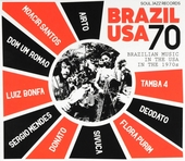 Brazil USA 70 : Brazilian music in the USA in the 1970s