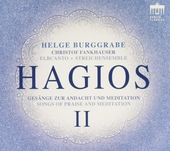 Hagios II : Gesänge zur Andacht und Meditation