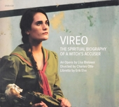 Vireo : The spiritual biography of a witch's accuser