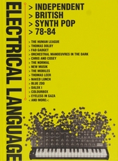 Electrical language : independent British synth pop 78-84