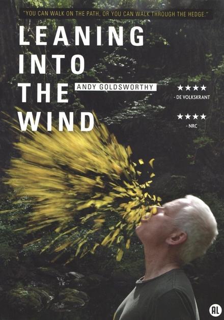 Leaning into the wind : Andy Goldsworthy