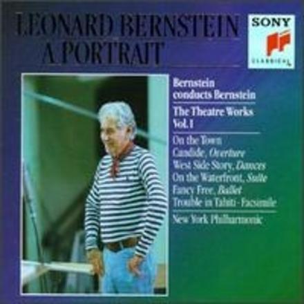 Bernstein conducts Bernstein : theatre works. Vol. I