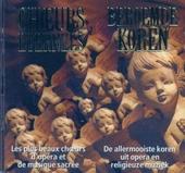 De allermooiste koren uit opera en religieuze muziek