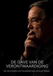 De gave van de verontwaardiging : een documentaire over het politieke leven van Louis Tobback