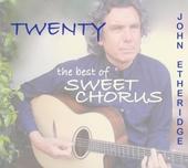 Twenty : The best of sweet chorus