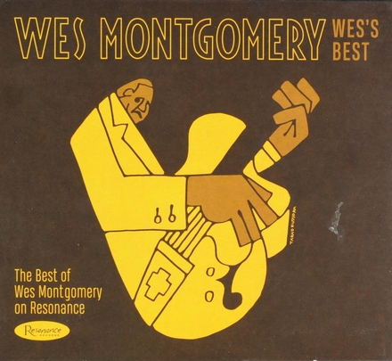 Wes's best : The best of Wes Montgomery on Resonance