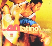 Top 40 latino caliente : the ultimate top 40 collection